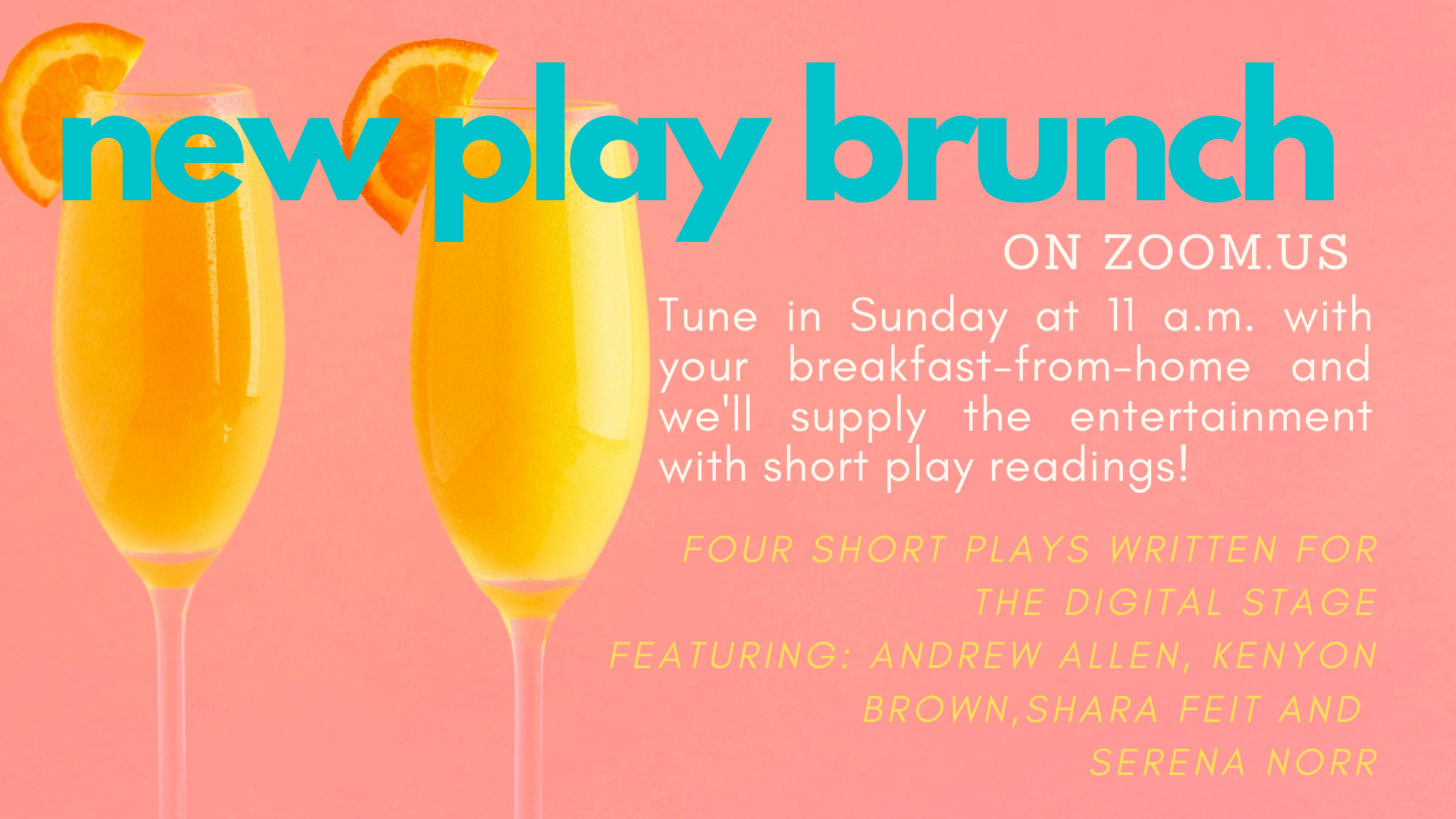 New Play Brunch Zoom Like No One is watching